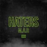 M.A.R. - Haters