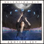 Valentina Blu - Another Sky