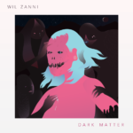 Wil Zanni Dark Matter
